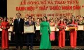 Trao tặng danh hiệu Thầy thuốc Nhân dân cho 134 thầy thuốc