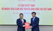 Bổ nhiệm ông Vũ Minh Tuấn làm Tổng giám đốc Truyền hình Quốc hội