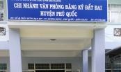 Kiên Giang: Giám đốc chi nhánh Văn phòng đăng ký đất đai Phú Quốc bị bắt