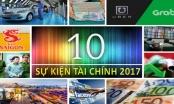 10 Sự kiện tài chính nổi bật trong năm 2017