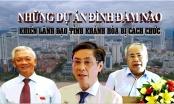 Infographics - Những dự án đình đám nào khiến lãnh đạo tỉnh Khánh Hòa bị cách chức