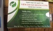 Bộ Y tế vào cuộc kiểm tra nguồn gốc thuốc Viêm âm tán Hoàng cung