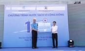 TP HCM: Tài trợ 400 triệu đồng xây thêm các công trình nước sạch vì cộng đồng