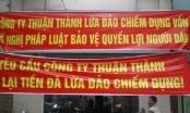 Hàng chục hộ dân tố cáo Công ty Thuận Thành lừa đảo