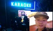 Hải Phòng: Thông tin mới nhất vụ nhân viên quán karaoke đâm chết người