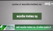 Quy trình quản lý nguồn phóng xạ tại Việt Nam như thế nào?