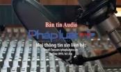 Bản tin Audio Thời sự Pháp luật Plus ngày 13/10: Cháy quán karaoke lớn nhất Tiền Giang