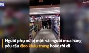 Clip: Người phụ nữ bị lôi ra khỏi siêu thị vì không đeo khẩu trang, khạc nhổ giữa tâm bão virus Corona
