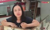 Vụ cướp táo tợn tại Hà Nội:  Chủ tiệm vàng Sông Giang kinh hãi kể lại giây phút bị cướp