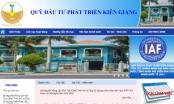 Giám đốc Quỹ đầu tư phát triển tỉnh Kiên Giang bị kỷ luật vì làm thất thoát hơn 11 tỷ đồng