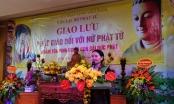Giáo hội Phật giáo Việt Nam tổ chức giao lưu Phật giáo đối với nữ Phật tử