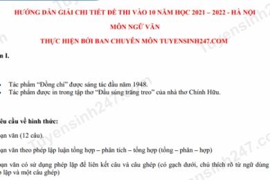 Gợi ý đáp án môn Ngữ Văn vào lớp 10 tại Hà Nội năm 2021