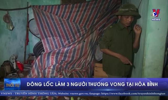 Dông, lốc khiến 1 người thiệt mạng và hai người khác bị thương tại Hòa Bình