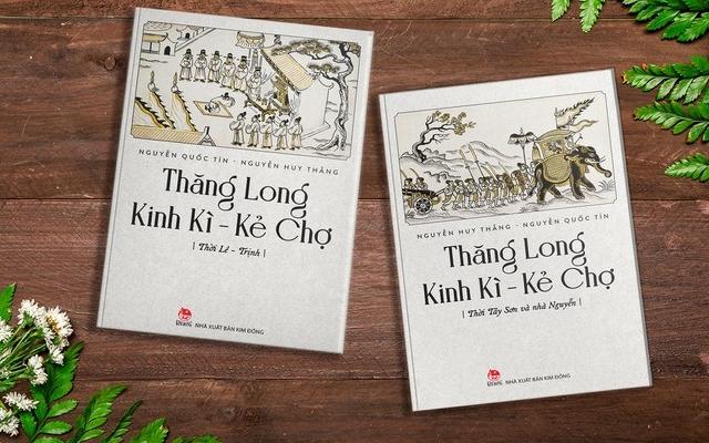 """Hà Nội xưa trong """"Thăng Long Kinh Kì - Kẻ Chợ"""" Chất Kinh Kì"""