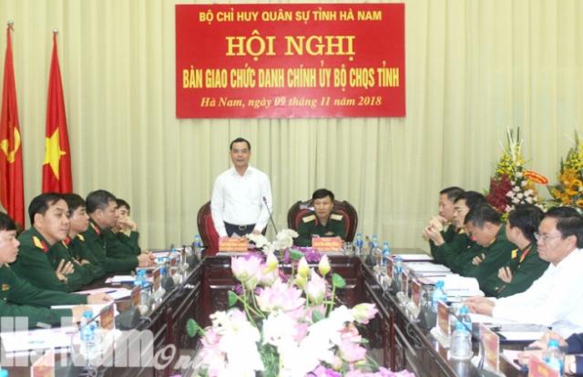Bổ nhiệm Đại tá Nguyễn Mạnh Hùng giữ chức vụ Chính ủy Bộ Chỉ huy Quân sự tỉnh Hà Nam